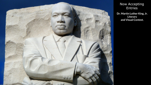 Open for Entries – Dr. Martin Luther King, Jr. Literary and Visual Arts Contest