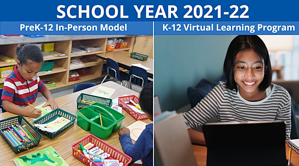 School Year 2021-22 Instructional Models – Virtual School means not your neighborhood school